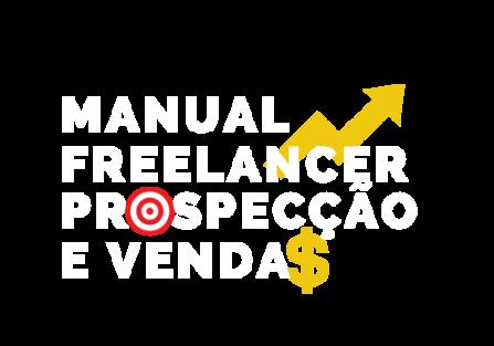 Livro: Manual Freelancer de Prospecção e Vendas